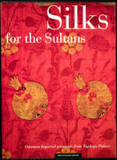 Silks for the Sultans