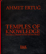 Ahmet Ertug – Temples of Knowledge – Limited Edition